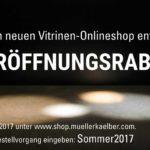 5 % Eröffnungsrabatt für den neuen Vitrinen-Onlineshop